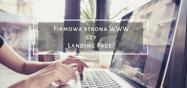 firmowe strony internetowe czy landing page